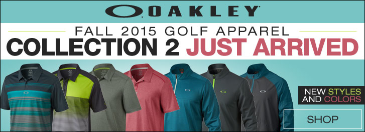 Oakley Fall 2015 Golf Apparel - Collection 2 Just Arrived