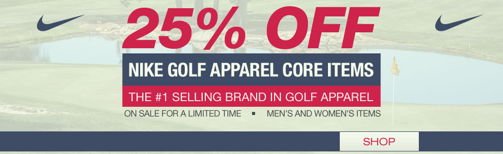 Nike Golf Apparel Sale - 25% Off for a Limted Time