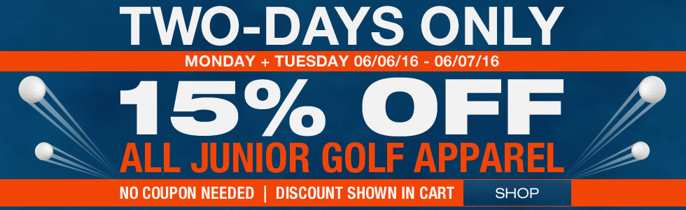 15% off all Jr. Golf Apparel - Two-Days Only
