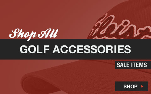 Click Here to Shop All Golf Accessories Sale Items