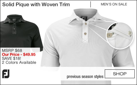 FJ Solid Pique with Woven Trim Golf Shirts - Athletic Fit - ON SALE