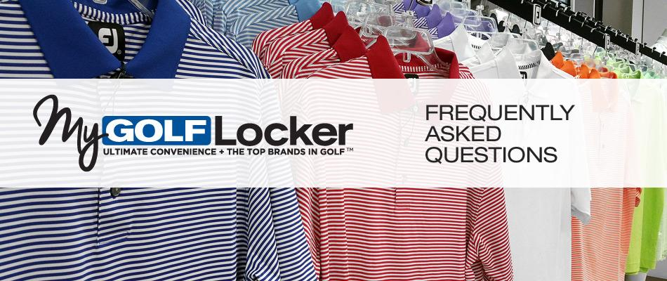 My Golf Locker: Frequently Asked Questions