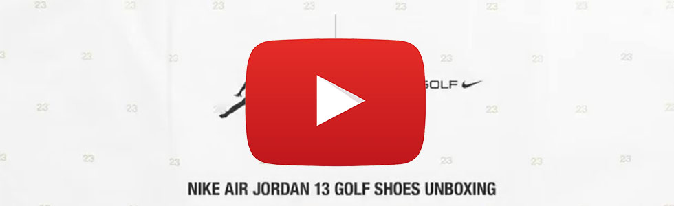 Nike Air Jordan 13 Golf Shoes Unboxing Video - YouTube