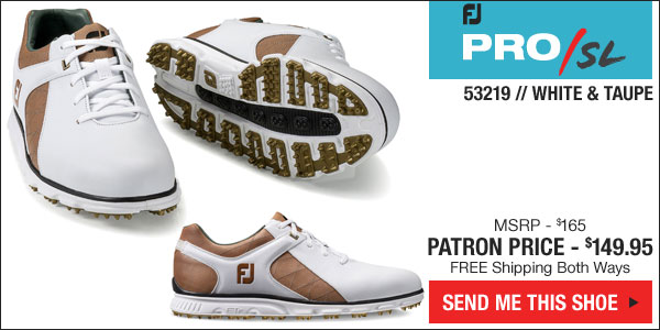 Click here and we'll ship you the new White and Taupe Pro SL Spiekless Golf Shoes - style 53219