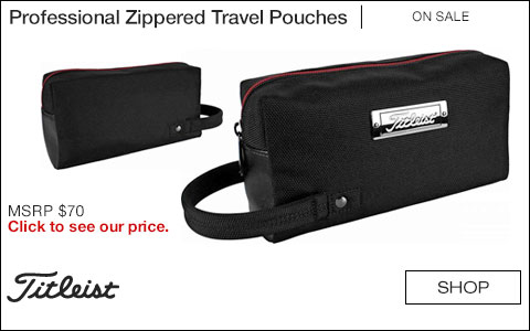 Titleist Professional Zippered Travel Pouches - ON SALE
