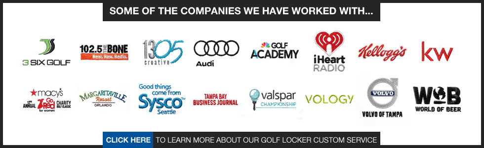 Golf Locker Custom - These are some of the companies we have worked with.