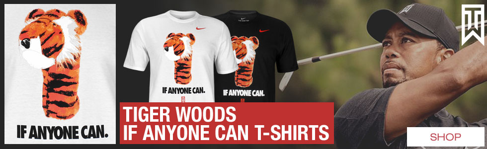 Nike Tiger Woods If Anyone Can Golf T-Shirts