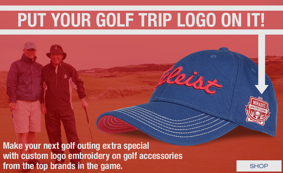 Put Your Golf Trip Logo On It - Add a Custom Logo to Your Next Golf Accessories Purchase