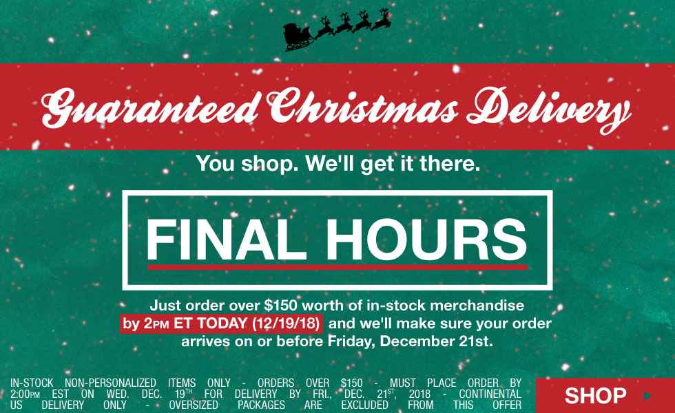 Final Hours - Guaranteed Christmas Delivery