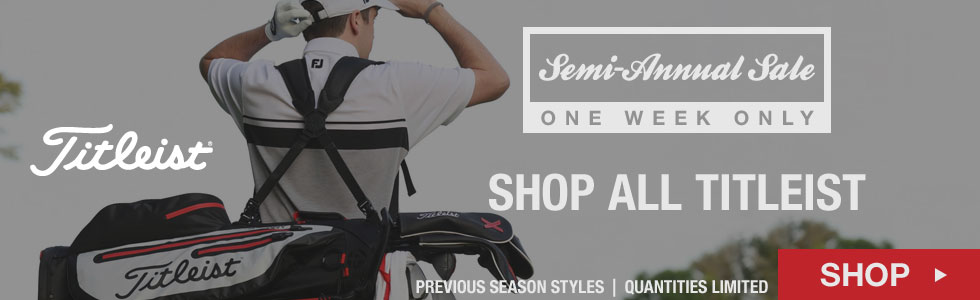 Semi-Annual Sale - Shop All Titleist Items