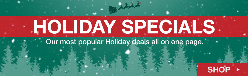 Shop Our Holiday Specials
