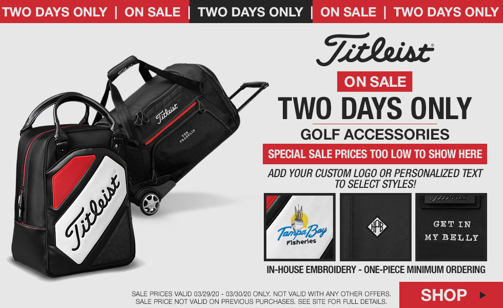 Season-Starter Special - Titleist Luggage and More - Two Days Only