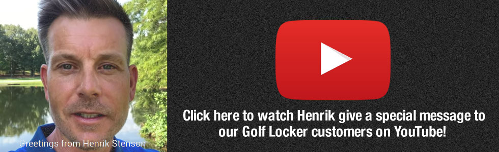 Special Greeting to Golf Locker Customers from Henrik Stenson