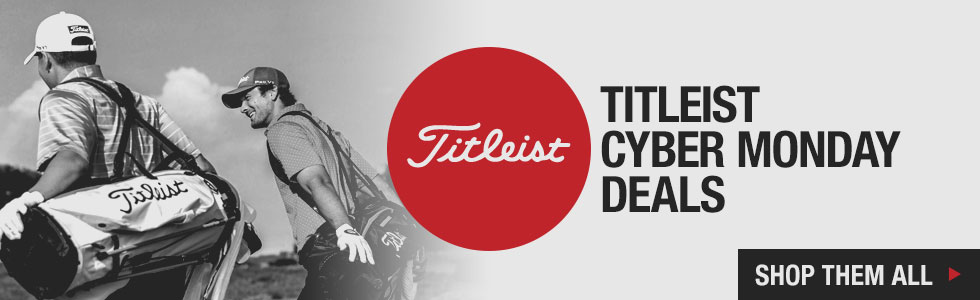 Cyber Monday Specials - Shop All Deals from Titleist
