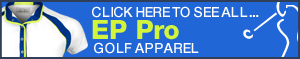 Click Here to See All EP Pro Golf Apparel